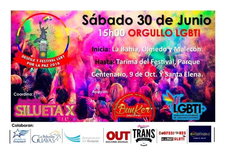 Desfile y Festival del Orgullo 2018 - Coordinado por la Asociación Silueta X y la Feederación Ecuatoriana de organizaciones LGBT Guayaquil