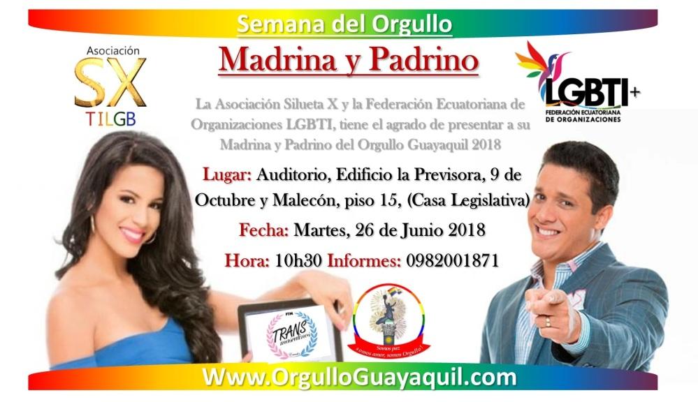Madrina y Padrino del Prgullo Guayaquil 2018-Asociacion Silueta X-Federacion LGBTI-Orgullo Guayaquil