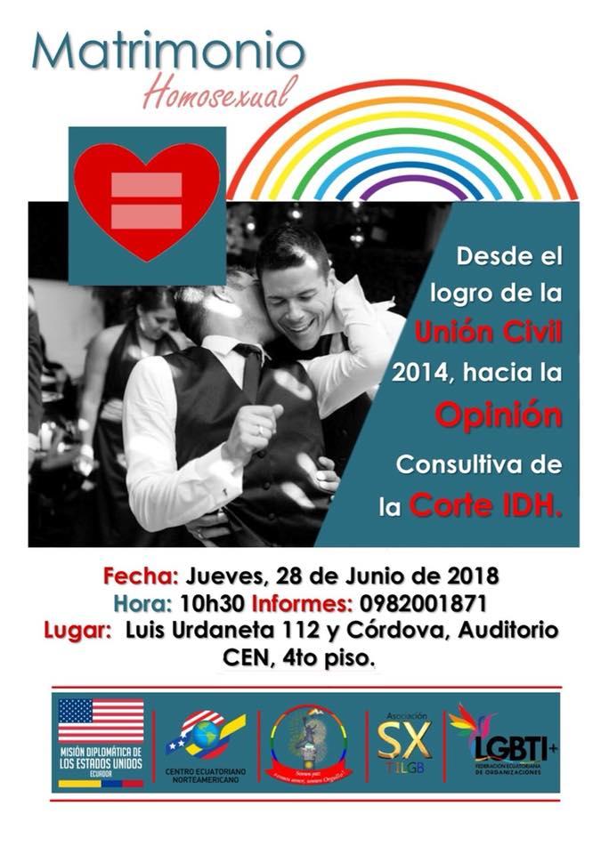 MATRIMONIO HOMOSEXUAL - Desde el logro de la Unión Civil 2014, hacia la Opinión Consultiva de la Corte IDH-Asociacion Silueta X-Federacion LGBTI-Orgullo Guayaquil