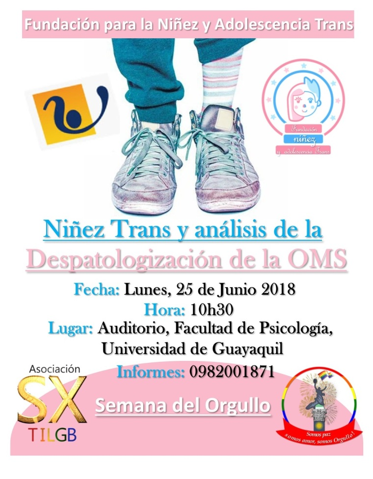 Niñez trans y las implicaciones psciológicas - Fundación para la niñez y adolescencia trans - Asociación Silueta X - Semana del Orgullo Guayaquil 2018