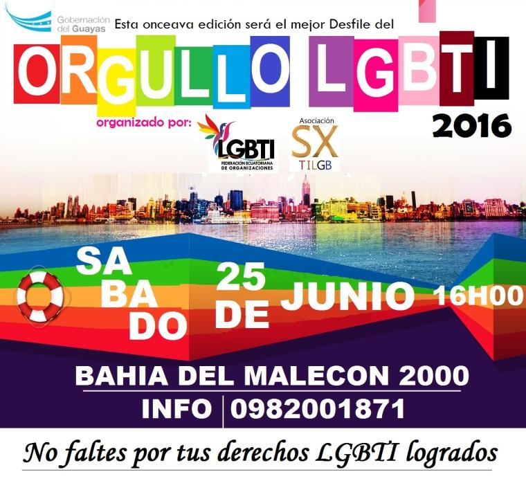 Orgullo Guayaquil - Gay Pride Guayaquil - Ecuador - DESFILE DEL ORGULLO Y DIVERSIDAD SEXUAL 2016