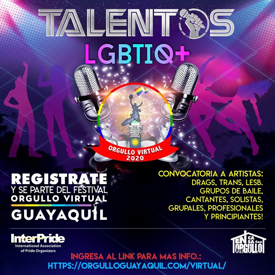 Orgullo Virtual Guayaquil 2020 - Convocatoria Talentos LGBTIQ+